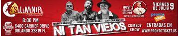 Ni Tan Viejos - Comedy Show